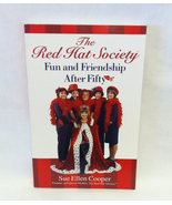 SC book The Red Hat Society Fun and Friendship After Fifty by Sue Ellen ... - $3.00
