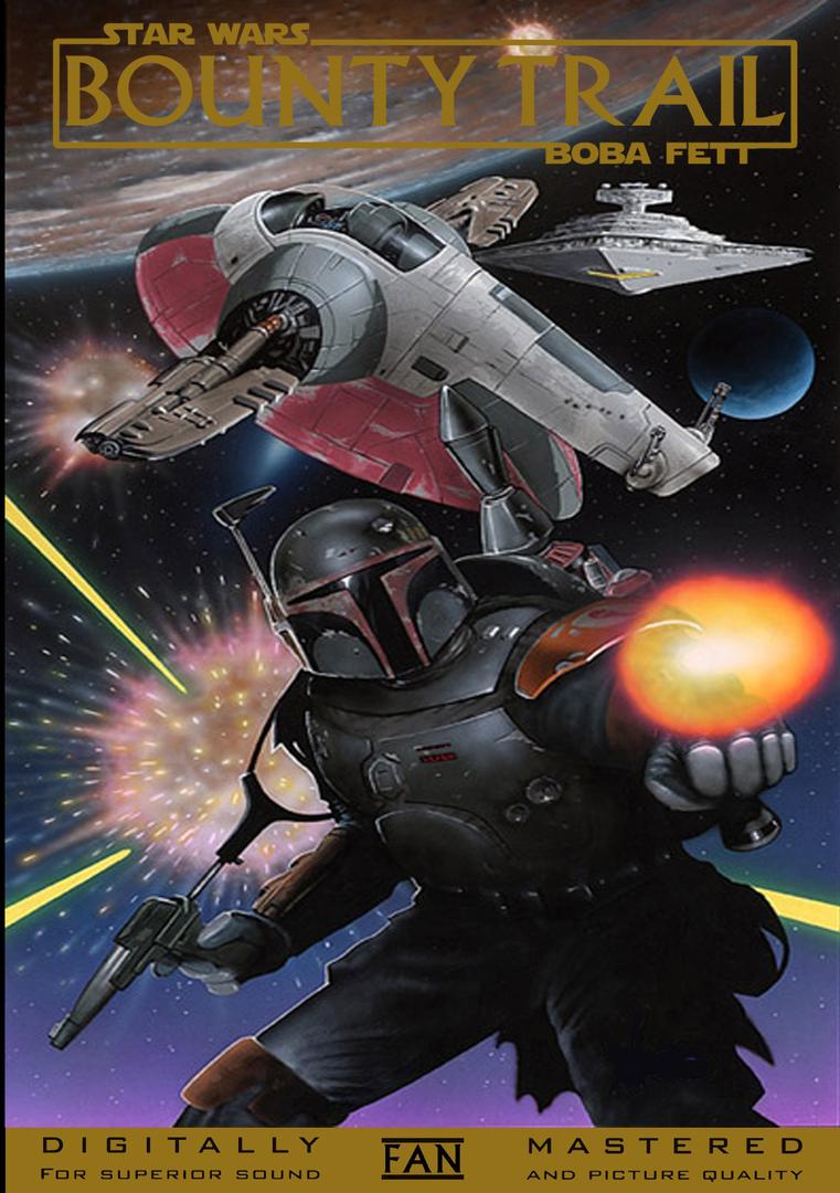 Star Wars Bounty Trail Boba Fett Fan Made Star Wars DVD Movie.
