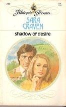 Shadow of Desire [Mass Market Paperback] Craven, Sara