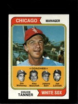 1974 TOPPS #221 CHUCK TANNER EX WHITE SOX MG NICELY CENTERED  *X7049 - $2.23