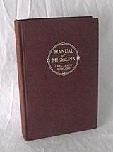 1913 Manual Missions Missionary Work Carl Leroy Howland World Gospel Rel... - $16.82