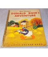 Walt Disney  Little Golden Book Donald Duck's Adventure 1950 A Printing - $11.95