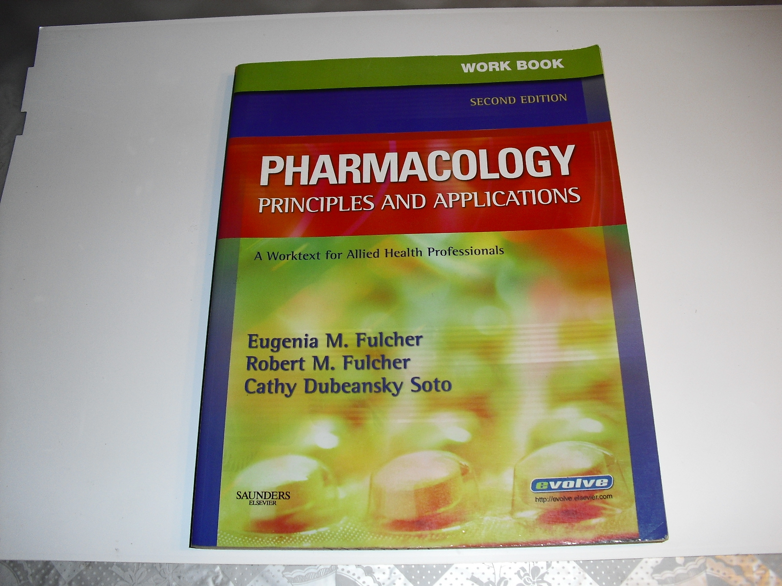 pharmacology  principles and  applications work  book  2nd  edition