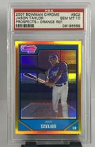 Jason Taylor Psa 10 2007 Bowman Chrome Baseball Prospect Orange Refractor 18/25 - $39.59
