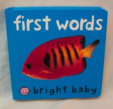 Priddy Bright Baby FIRST WORDS Baby Toddler Children's BOARD BOOK - $7.92