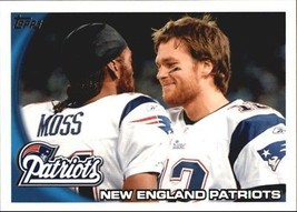 2010 Topps #347 Tom Brady & Randy Moss > New England Patriots - $0.99