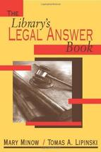Library's Legal Answer Book [Paperback] [Jan 01, 2003] Mary Minow - $29.89