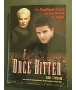 Angel: Once Bitten - The Unofficial Guide to the World of Angel - $8.00