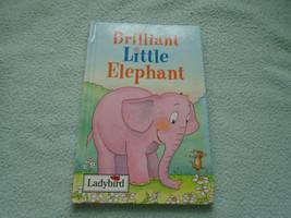1997 Ladybird Book  Brilliant Little Elephant - $8.96