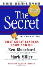 The Secret: What Great Leaders Know and Do Blanchard, Ken and Miller, Mark image 1