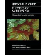 Theories of Modern Art: A Source Book by Artists and Critics (California... - $8.69