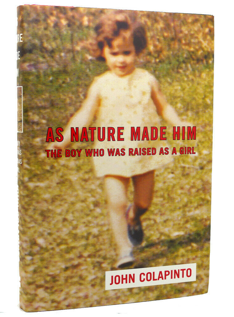 John Colapinto As Nature Made Him 1st Edition 1st Printing border=