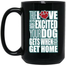 Dog Mug Dog Coffee Mug | True Love Dog Blue-White | 15 oz. Black Ceramic Mug Cup - $13.99