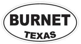Burnet Texas Oval Bumper Sticker or Helmet Sticker D3218 Euro Oval - $1.39+
