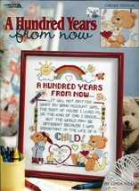 A Hundred Years from Now Leisure Arts 3246 Pattern for Cross Stitch 2001 - $9.89