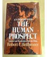 An Inquiry Into The Human Prospect Heilbroner USED Hardcover Book - $14.85