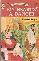 My Heart's a Dancer [Paperback] Leigh, Roberta