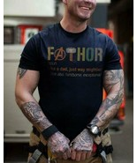 Fathor Like A Dad Just Way Mightier Men T-Shirt - $15.98+
