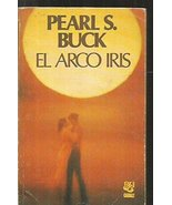 El arco iris [Paperback] Buck, Pearl S. - $9.89