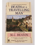 M.C. Beaton-Hamish Macbeth DEATH OF A  TRAVELLING MAN 1996 Mystery PB - $12.00