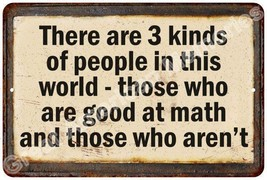 There are 3 kinds of people… Vintage Reproduction Metal Sign 8x12 8123550 - $16.95+