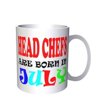 HEAD CHEFS ARE BORN IN JULY FUNNY 11oz Mug x11 - $10.83