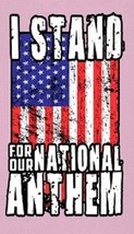 I Stand For Our National Anthem - Magnet #2 - $7.99