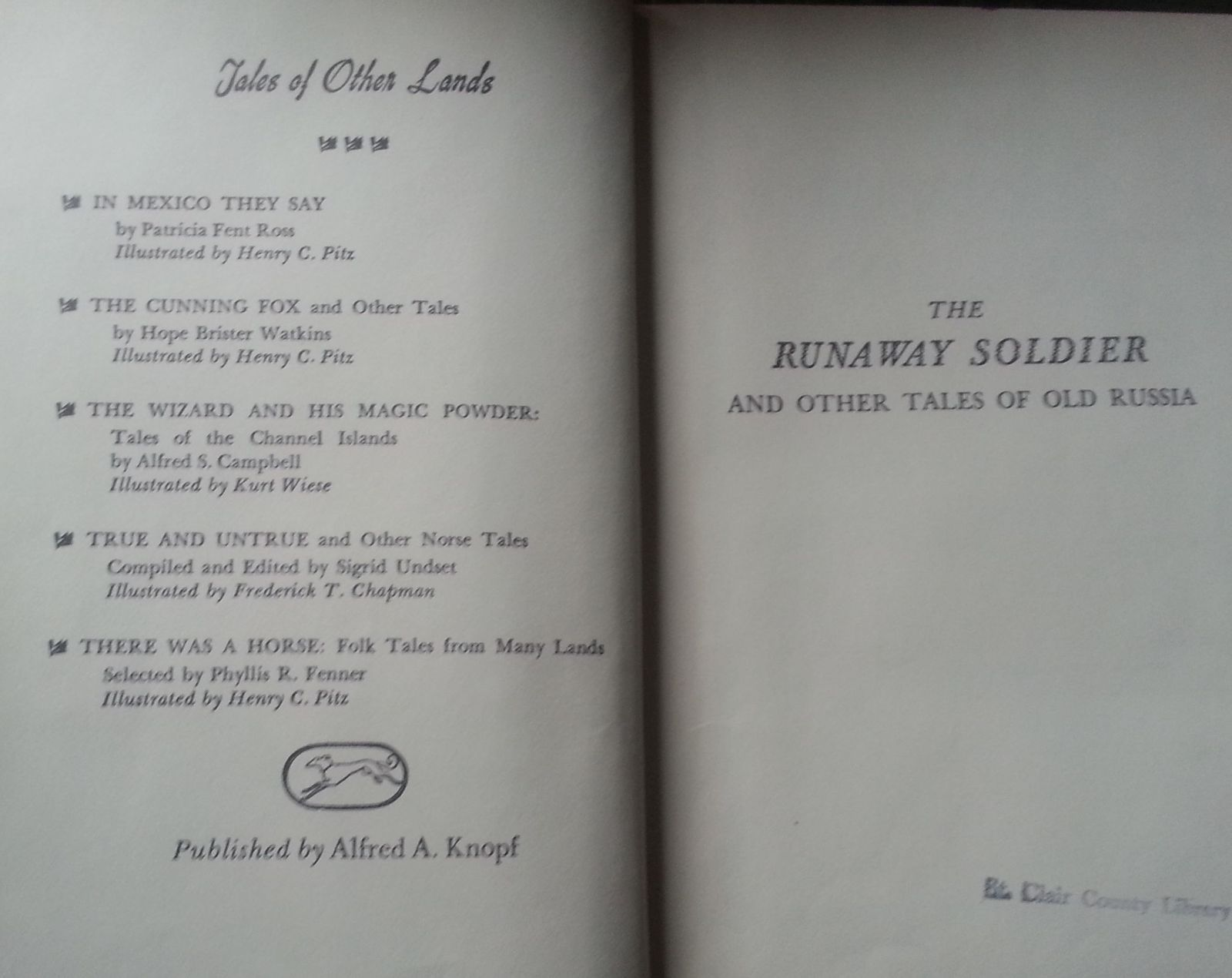 The Runaway Soldier & Other Tales of Old Russia by Fruma Gottschalk 1946 HB