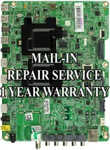 Mail-in Repair Service UN55F7500AFXZA for BN94-06185B Main Board BN41-01... - $125.00