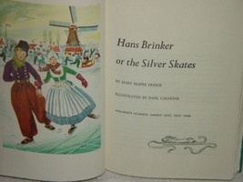 Hans Brinker or The Siler Skates by Mary Mapes Dodge Book Childern's Cla... - $159.00
