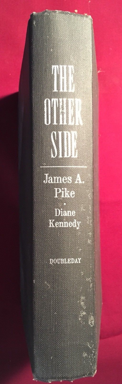 THE OTHER SIDE by James A. Pike SIGNED first edition. Paranormal.