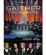 Better Day by Gaither Vocal Band Dvd  - $10.99