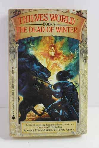 Primary image for The Dead of Winter: Thieves' World, Book 7 Robert Lynn Asprin and Lynn Abbey