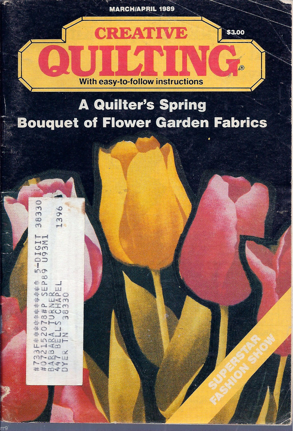 Creative Quilting March/April 1989 A Quilter's Spring Bouquet of Flower Garden - $1.75
