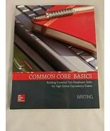 Common Core Basics Building Essential Test Readiness Skills WRITING McGr... - $22.45
