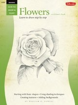 Drawing: Flowers with William F. Powell: Learn to paint step by step (How to Dra image 1