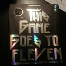 This Game Goes To Eleven - The Card Game That Cranks It Past Ten - Free Shipping - $9.49