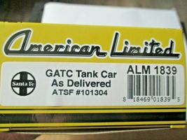 American Limited # 1839 Santa Fe GATC Tank Car As Delivered #101304 HO Scale image 4
