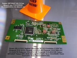 Sanyo DP32647-04 T-Con Board Auo T315XW02 V9,T260XW02,VA 06A53-1C (See List) - $14.96