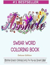 Swear Word Coloring Book: Hilarious Sweary Coloring book For Fun and Str... - $18.75