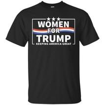 Donald Trump T-shirt Women For Trump Shirt Keeping America Great S-5XL G... - $20.74+