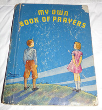 Vtg 1938 My Own Book Of Prayers Illustrated Children's Mary Alice Jones Stoddard - $3.80