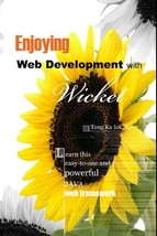 Enjoying Web Development with Wicket Ka lok Tong, Kent - $39.99