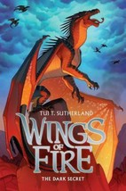 Wings of Fire Book Four: The Dark Secret Hardcover by Tui T. Sutherland - $13.88