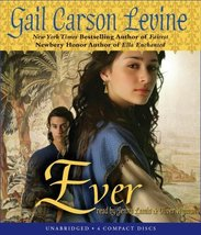 Ever - Audio Levine, Gail Carson - $16.99