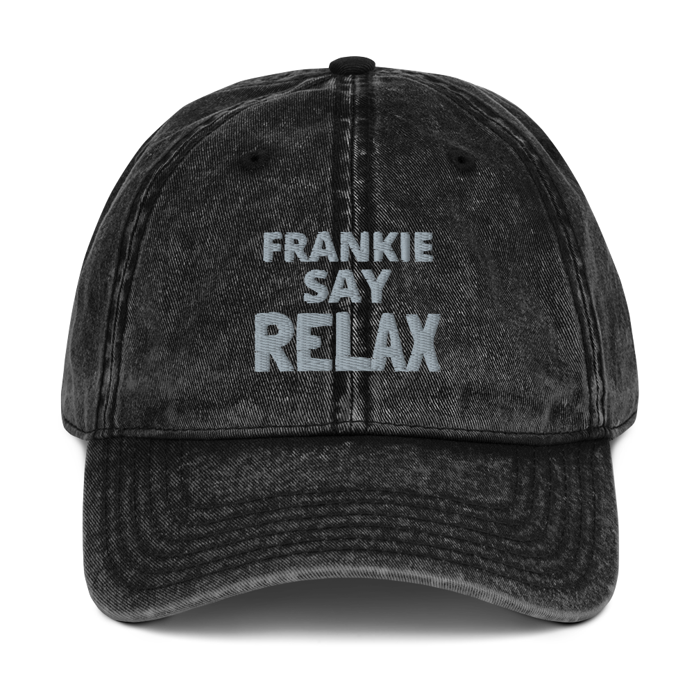 Frankie SAY RELAX hat / Vintage Cotton Twill Cap