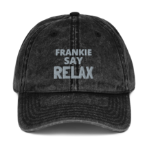 Frankie SAY RELAX hat / Vintage Cotton Twill Cap image 1
