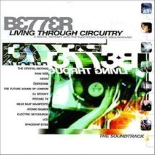 Better Living Through Circuitry: A Digital Odyssey Cd