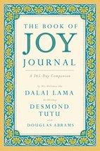 The Book of Joy Journal: A 365-Day Companion [Hardcover] Lama, Dalai; Tu... - $4.95