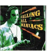 Calling All Maniacs 2001 Promo CD; Sealed - $19.98